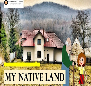 My Native Land, Chapter 2, Class 8, Poem, Questions and Answers, Summary