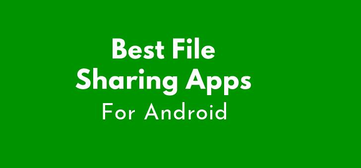 Best sharing apps For Android.