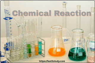 What is Chemical Reaction? And Type of Chemical Reaction