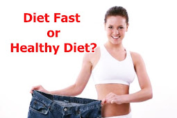 Diet Fast or Healthy Diet?