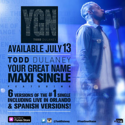 Todd Dulaney Releases 'Your Great Name' Maxi Single