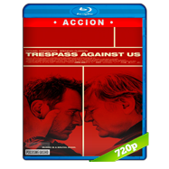 Trespass Against Us (2016) BRRip 720p Audio Ingles 5.1 Subtitulada
