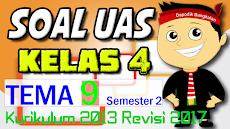SOAL UAS KELAS 4 Semester 2 TEMA 9 K13/Kurikulum 2013 Revisi 2017
