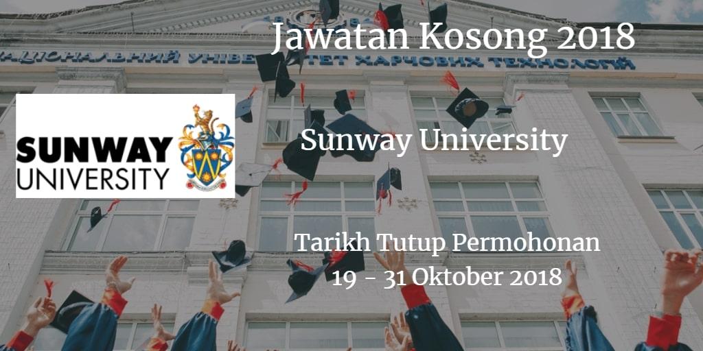 Jawatan Kosong Sunway University 19 - 31 Oktober 2018