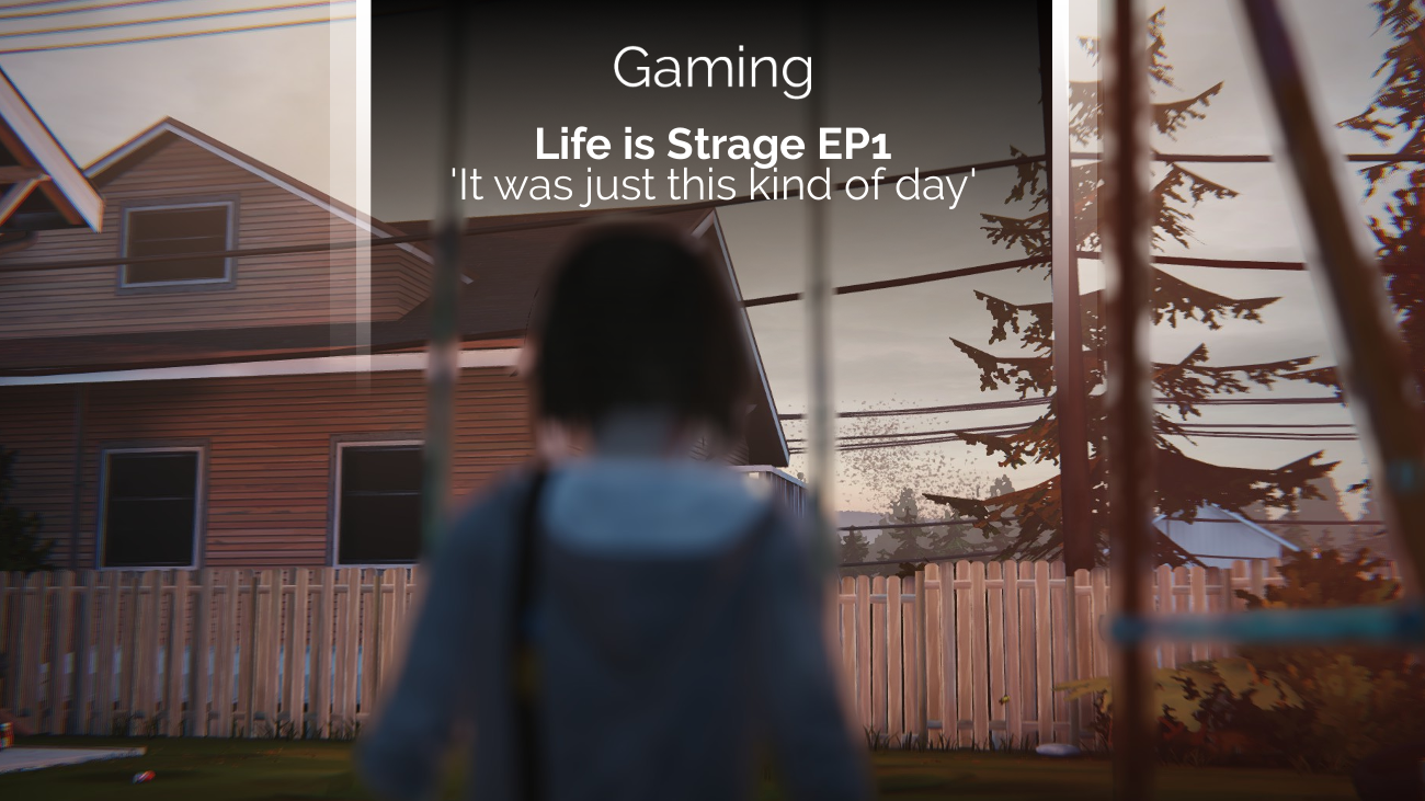 Review zu Life is Strange Episode 1