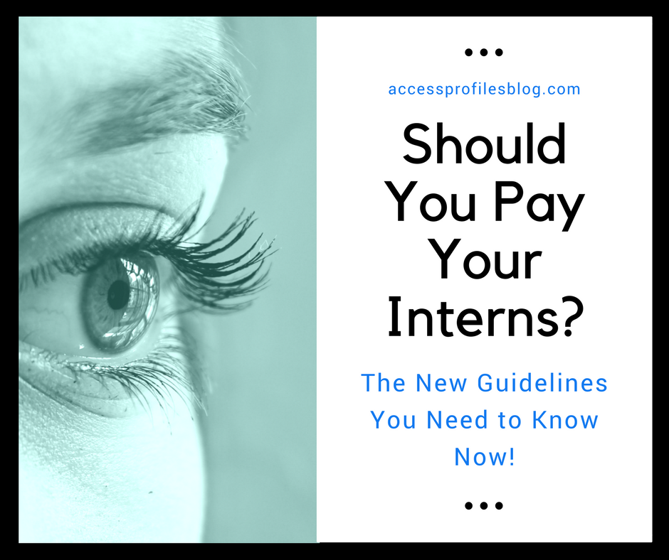 Access Profiles, Inc : Should You Pay Your Interns? The New