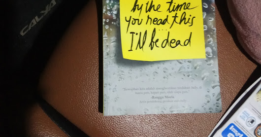 Now Reading : By The Time You Read This I'll Be Dead