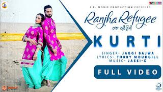 Kurti Jaggi Bajwa Ranjha Refugee Video HD Download