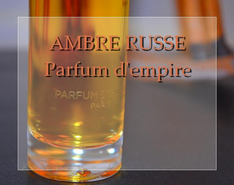 Ambre Russe Parfum d'Empire
