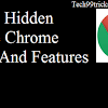 10 Hidden Google Chrome Tricks And Features That Will Make Your Life Easier