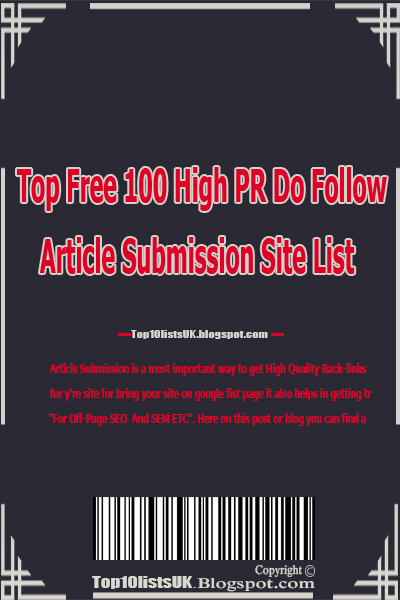Top Free 100 High PR Do Follow Article Submission Site List , Do follow articles sites lists, articles submission siites list