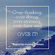 The Overthinker Lets Loose