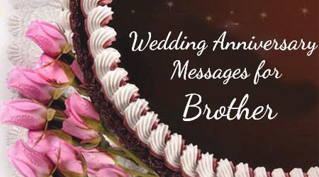 Happy Wedding Anniversary Wishes Greeting Cards For Brother
