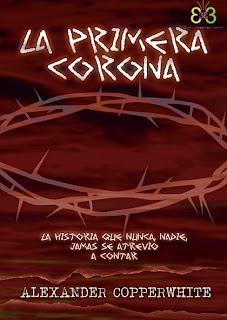 La primera corona - Alexander Copperwhite (2012)