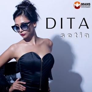 Dita – Setia
