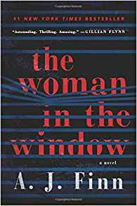 https://www.amazon.com/Woman-Window-Novel-J-Finn/dp/0062678418/ref=sr_1_2?ie=UTF8&qid=1526840439&sr=8-2&keywords=the+woman+in+the+window