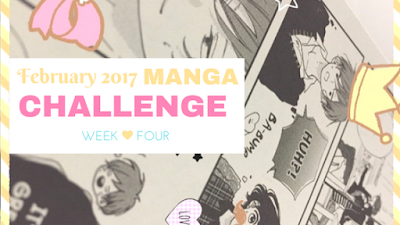 click here to read post week four of the february manga challenge 2017