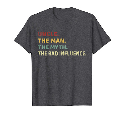 Uncle The Man the myth the bad influence Funny Retro Vintage T-Shirt