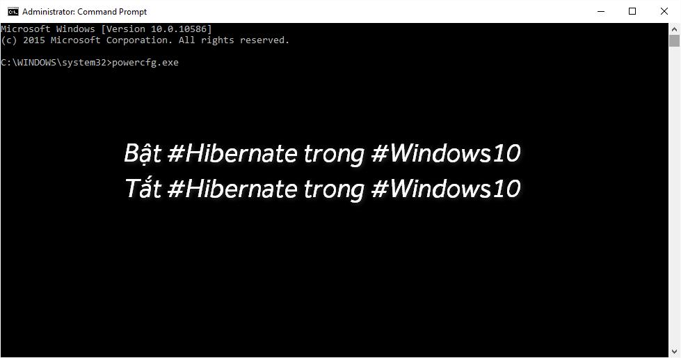 Bật/Tắt chế độ Hibernate trong Windows 10