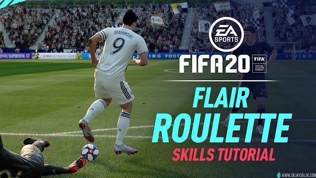 New Flair Roulette Skill FIFA 20 - DE JAY'S BLOG