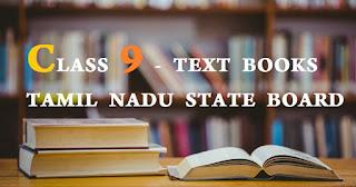 CLASS 9 - TEXT BOOKS TAMIL NADU STATE BOARD