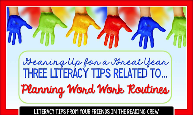 Get ready for a new school year with literacy tips to help you planning and establish word work routinines