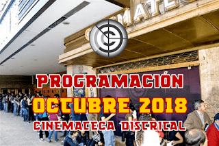 PROGRAMACIÓN OCTUBRE 2018 CINEMATECA DISTRITAL
