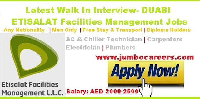 Latest Etisalat Facilities management Walk In Interview. Etisalat Salary 2018.