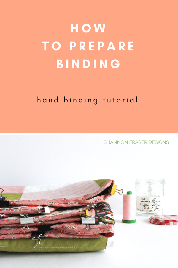 How to prepare your binding | quilt binding tutorial part 2 | Shannon Fraser Designs