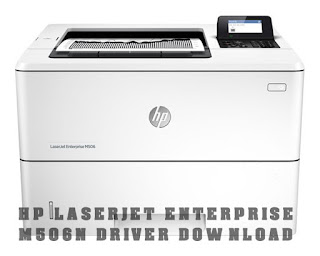 HP LaserJet Enterprise M506n Driver Download