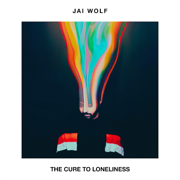 Jai Wolf - The Cure to Loneliness Cover