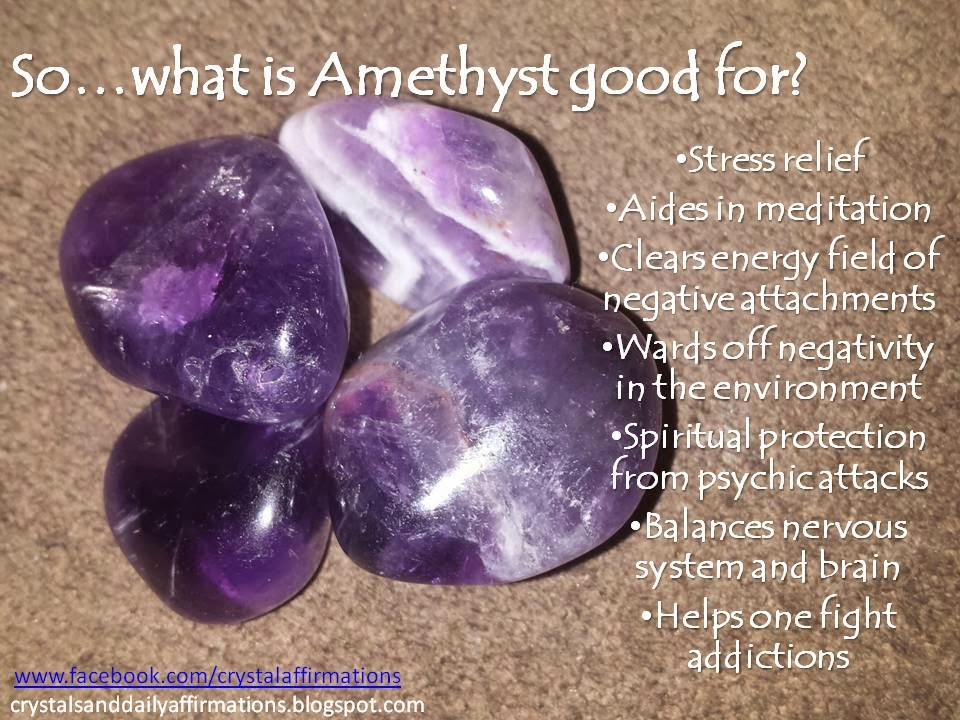 Crystals And Daily Affirmations Amethyst Uses