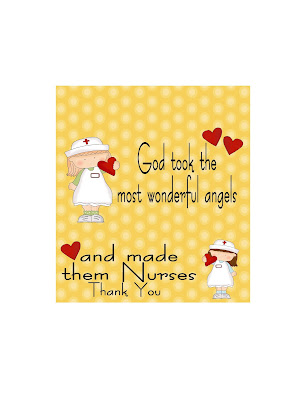 "Say Thank You to your favorite nurse with this printable candy bar wrapper.  The candy bar card has the nurse quote ""God took the most wonderful angels and made them Nurses"" will have your Nurse smiling and the chocolate will have them thanking you!"