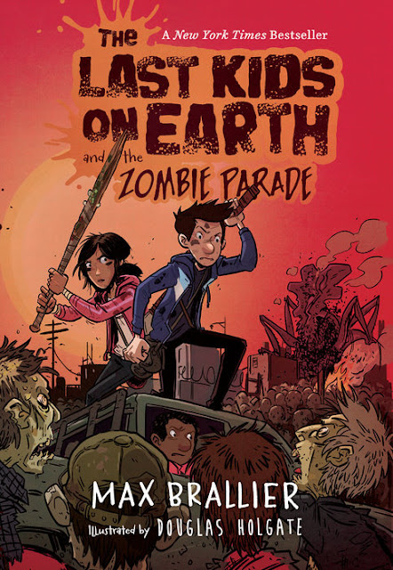 http://www.penguinrandomhouse.com/books/315318/the-last-kids-on-earth-and-the-zombie-parade-by-max-brallier-illustrated-by-douglas-holgate/