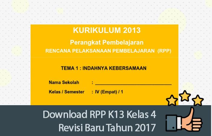 Download Rpp K13 Kelas 4 Revisi Baru Tahun 2017 Kurikulum 2013 Revisi Blog