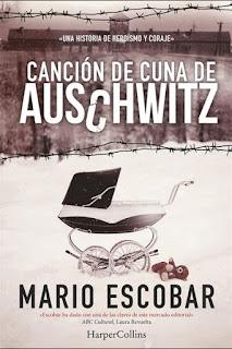 Canción de cuna de Auschwitz Mario Escobar