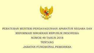 Permenpan RB Nomor 49 Tahun 2018 Wacana Jabatan Fungsional Pemeriksa