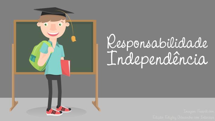 Responsabilidade e independência