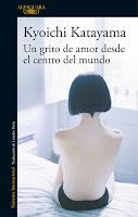 """Portada del libro """"Un grito de amor desde el centro del mundo"""", de Kyoichi Katayama"""