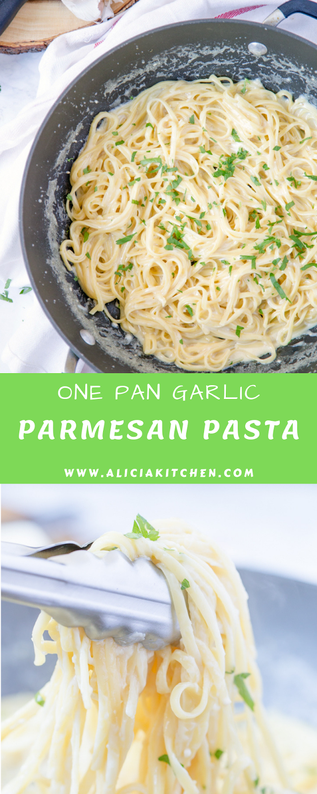 ONE PAN GARLIC PARMESAN PASTA