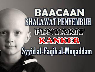 Bacaan Shalawat Untuk Mengobati Berbagai Penyakit, Dari al-Faqih Muqaddam