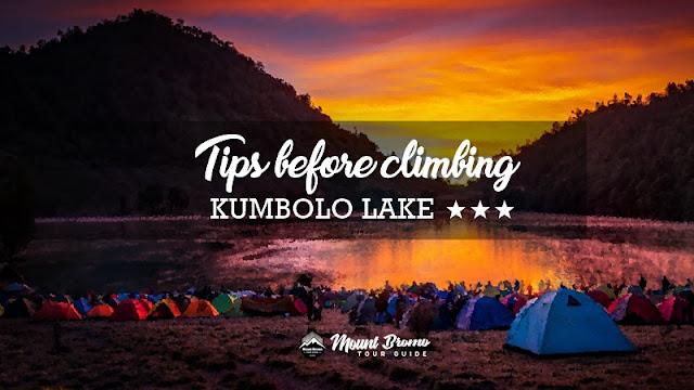 tips before climbing Ranu Kumbolo - BROMO GUIDE