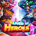 Land of Heroes Zenith Season Apk + Data Mod Hack