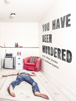 You Have Been Murdered and Other Stories, Andre Kozma, Book Review, InToriLex