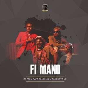 Download Audio | Offei - Fi Mano ft Patoranking & Blackstone