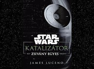 James Luceno Katalizátor bemutatás, jellemzés, kritika