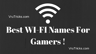 Best WI-FI Names For Gamers !