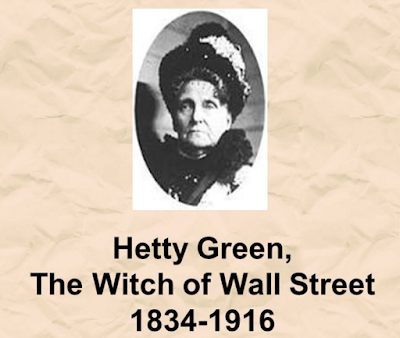 hetty green World's Most Miserable woman in the history, richest woman in usa history in gilded age