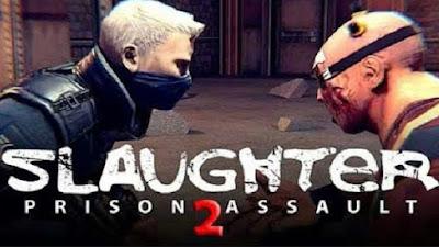 Slaughter 2: Prison Assault Apk + OBB [!Full Version]