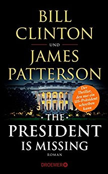 Neuerscheinungen im Juni 2018 #1 - The President Is Missing von Bill Clinton und James Patterson